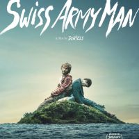 Swiss Army Man (2016) Review